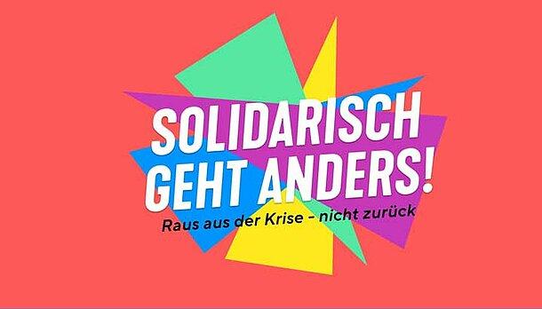 Logo der Kampagne Solidarisch geht anders